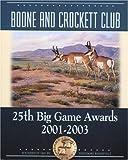 img - for BOONE & CROCKETT CLUBS Big Game Awards by Eldon L 'Buck' Buckner (2004-11-01) book / textbook / text book