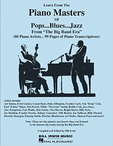 Learn from the Piano Masters of Pop... Blues... Jazz: From