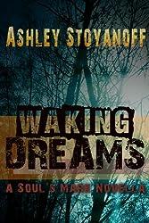 Waking Dreams (The Soul's Mark)