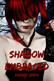 Shadow Embraced (Haven Book 1)