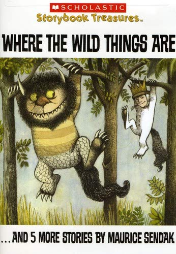 Where the Wild Things Are...and 5 More Stories by Maurice Sendak (Scholastic Storybook Treasures) ()