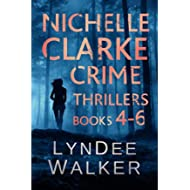 [Sponsored]Nichelle Clarke Crime Thrillers, Books 4-6: Devil in the Deadline / Cover Shot /...