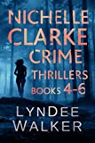 Nichelle Clarke Crime Thrillers, Books 4-6: Devil in the Deadline / Cover Shot / Lethal Lifestyles (Nichelle Clarke Books Book 2)