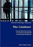 The Calabozo, Carmen Aroztegui Massera, 3836434512
