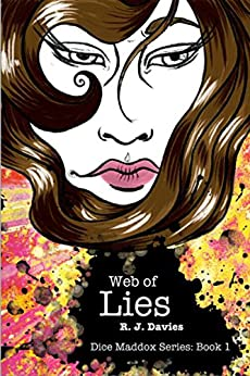 Dice Maddox: Web of Lies by [Davies, R. J.]
