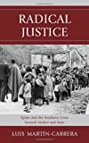 img - for Radical Justice: Spain and the Southern Cone Beyond Market and State book / textbook / text book