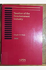 Taxation of the Entertainment Industry: 2004 Paperback