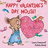 Books : Happy Valentine's Day, Mouse! (If You Give...)