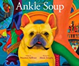 img - for Ankle Soup: A Thanksgiving Story book / textbook / text book