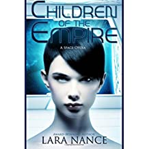 Children of the Empire: A Space Opera