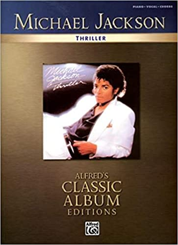 Michael Jackson Thriller Piano/Vocal/Chords (Alfred\'s Classic Album ...