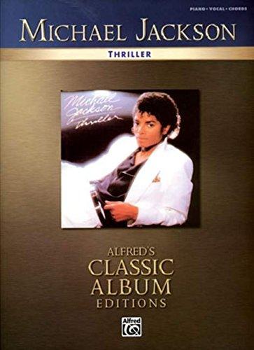 Download Michael Jackson - Thriller (Alfred's Classic Album Editions) pdf