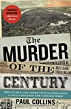 The Murder of the Century, Paul Collins, 0307592219