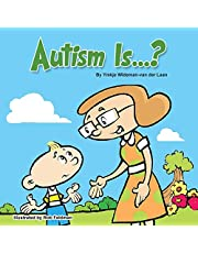 Autism Is...?