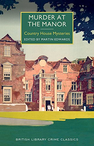 Murder at the Manor: A British Library Crime