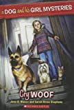 Cry Woof (Turtleback School & Library Binding Edition) (Dog and His Girl Mysteries)