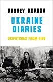 Ukraine Diaries: Dispatches from Kiev
