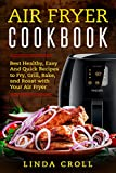 Cook delicious meals quickly! With Air Fryer You have more possibilities than ever to cook amazing healthy meals which everybody will love! Just download our new Air Fryer Cookbook.      In Air Fryer Cookbook, you'll get all the essentials y...