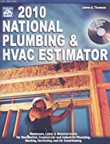 2010 National Plumbing & HVAC Estimator (National Plumbing and Hvac Estimator)