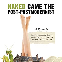 Naked Came the Post-Postmodernist
