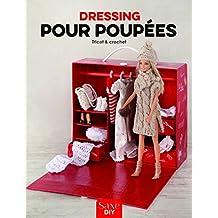 Dressing pour poupées  Tricot et crochet