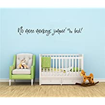 peics Decor stickers Walls Art Words Sayings Removable Lettering No More Monkeys Jumpin' on the Bed!