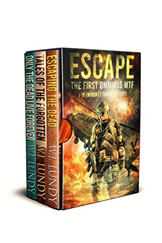 Escape: The First Omnibus WTF I-III (Whiskey Tango Foxtrot)