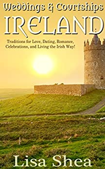 dating traditions in ireland Our favorite stories about irish culture, traditions that live on, irish customs that live on today, famous people from ireland.