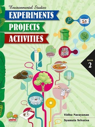 Environmental Series: Experiments Projects Activities - Book 2 (Environmental Studies)