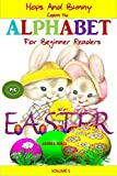 #5: Kids Books: Hops And Bunny Learn The Alphabet For Beginner Readers (Baby Books, Preschool Books, Picture Books, Children's Books, Bedtime Stories for Kids, Easter Book 1)