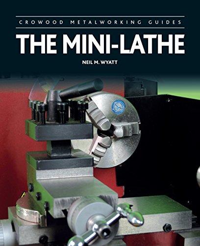 Mini-Lathe (Crowood Metalworking Guides)