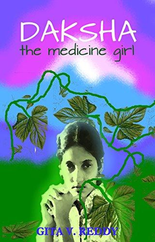 Daksha the Medicine Girl (Short Chapter Books for Ages 8-10 Book 5)