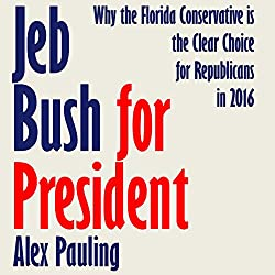 Jeb Bush for President