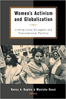 Book Women's Activism and Globalization: Linking Local Struggles and Global Politics (April 5, 2002)