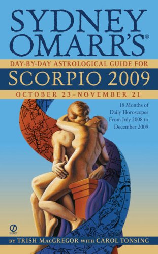 (Sydney Omarr's Day-By-Day Astrological Guide for the Year 2009: Scorpio)