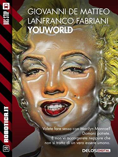YouWorld (Robotica.it) (Italian Edition)
