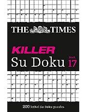 The Times Killer Su Doku Book 17: 200 Lethal Su Doku Puzzles