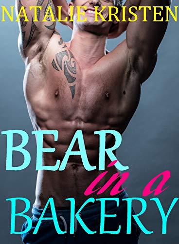 Bear in a Bakery (Nightbrook Book 3)