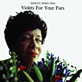 Violets For Your Furs