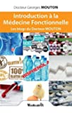 Introduction à la Médecine Fonctionnelle : Les blogs du Docteur MOUTON