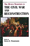 The Human Tradition in the Civil War and Reconstruction, , 0842027270