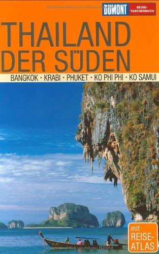 Thailand/Der Süden: Bangkok, Krabi, Phuket, Ko Phi Phi, Ko Samui