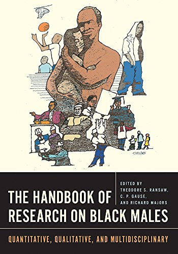 The Handbook of Research on Black Males: Quantitative, Qualitative, and Multidisciplinary (International Race and Education ()