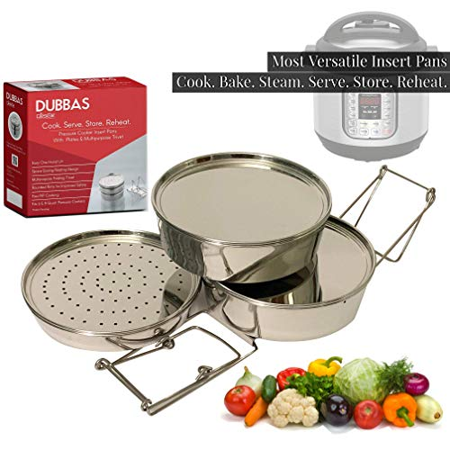 Dubbas - Most Versatile 3 Tier Stackable Insert Pans/Steamer for Instant Pot Cooker PIP w/Lids/Plates & Multipurpose Trivet/Sling to Cook, Serve, Store & Reheat (3 Tier Steamer Stainless Steel)