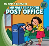 My First Trip to the Post Office, Katie Kawa, 1433962551