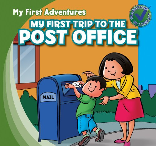 My First Trip To The Post Office  My First Adventures