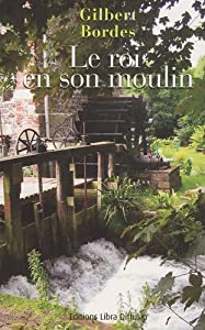 "Afficher ""Le roi en son moulin"""