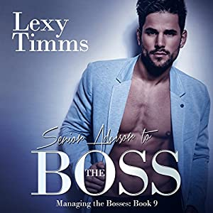 Senior Advisor to the Boss Audiobook