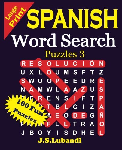 Large Print Spanish Word Search Puzzles 3 (Volume 3) (Spanish Edition)