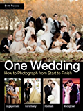 One Wedding: How to Photograph a Wedding from Start to Finish